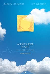 Primary photo for Andromeda Jones: The Goodbye Tour