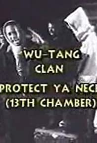 Primary photo for Wu-Tang Clan: Protect Ya Neck