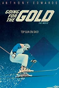 Going for the Gold: The Bill Johnson Story (1985) Poster - Movie Forum, Cast, Reviews