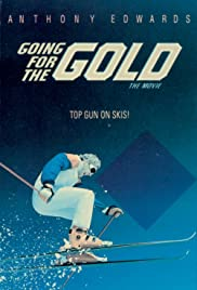 Going for the Gold: The Bill Johnson Story Poster