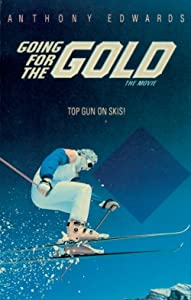 Going for the Gold: The Bill Johnson Story Danny Huston