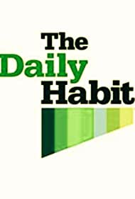 The Daily Habit (2005)
