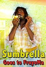 Sumbrella Goes to FroyoMa
