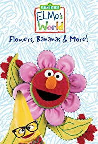 Primary photo for Elmo's World: Flowers, Bananas & More