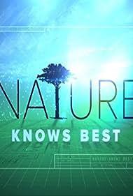 Xploration Nature Knows Best (2016)