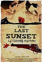 The Last Sunset: La Vendetta dell'Orbo