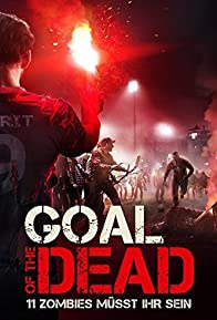 Primary photo for Goal of the Dead