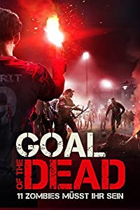 utorrent english movies downloads Goal of the Dead [640x352]