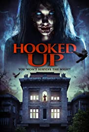 Hooked Up(2013) Poster - Movie Forum, Cast, Reviews
