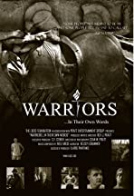 Warriors... In Their Own Words