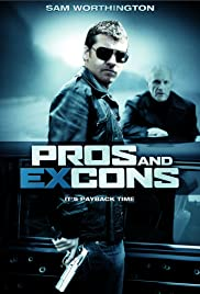 Pros and Ex-Cons (2005) Poster - Movie Forum, Cast, Reviews