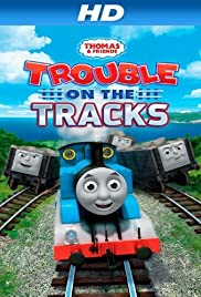 Thomas & Friends: Trouble on the Tracks Poster