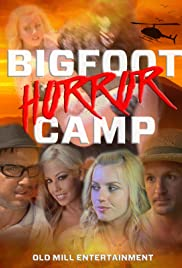 Bigfoot Horror Camp (2017) 720p