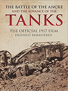 Divx movie clip download The Battle of the Ancre and the Advance of the Tanks UK [720x576]