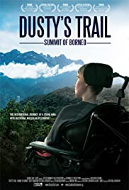 Dusty's Trail: Summit of Borneo Poster