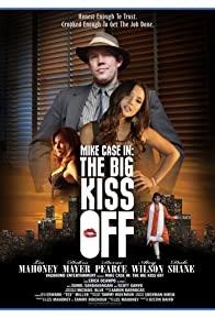 Primary photo for Mike Case in: The Big Kiss Off