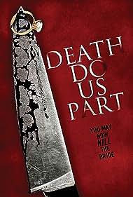 Death Do Us Part (2014)