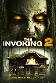 The Invoking 2 (2015) Poster - Movie Forum, Cast, Reviews