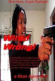 Wired Wrong! (2005) - IMDb