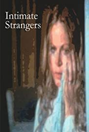 Intimate Strangers (1977) Poster - Movie Forum, Cast, Reviews