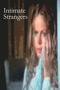 Top 10 free downloading sites movies Intimate Strangers USA [DVDRip]