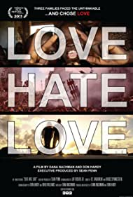 Love Hate Love (2011)