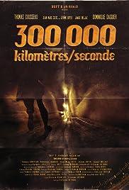 300 000 Kilomètres/Seconde Poster
