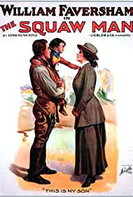 The Squaw Man (1914) Poster - Movie Forum, Cast, Reviews