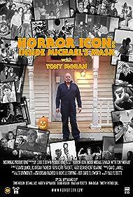 Horror Icon: Inside Michael's Mask with Tony Moran (2016)