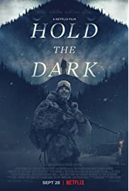 Hold the Dark (2018) film en francais gratuit