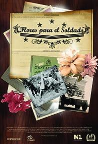 Primary photo for Flores para el soldado