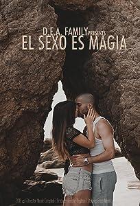 Watch free movies online El Sexo Es Magia 2160p]