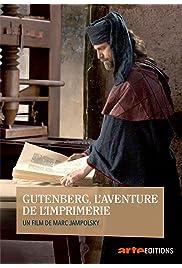 Gutenberg, l'aventure de l'imprimerie