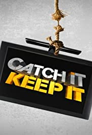 Catch It Keep It Poster