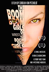 Primary photo for The Boom Boom Girls of Wrestling