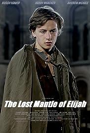 The Lost Mantle of Elijah Poster
