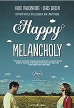 Happy Melancholy