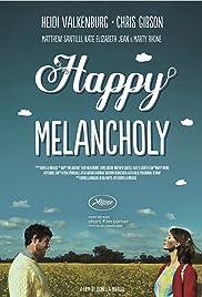 Happy Melancholy Poster