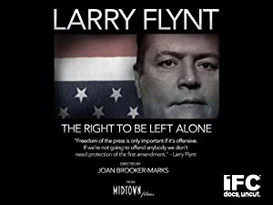 Larry Flynt: The Right to Be Left Alone ( Larry Flynt: The Right to Be Left Alone )