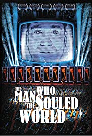 The Man Who Souled the World Poster