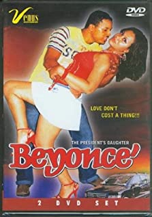 Beyonce: The President's Daughter (2006 Video)