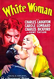 White Woman (1933) Poster - Movie Forum, Cast, Reviews