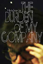 The Burden of My Company Poster