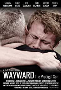 Primary photo for Wayward: The Prodigal Son