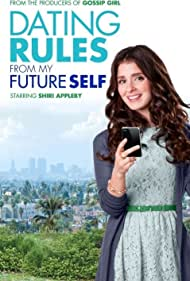 Dating Rules from My Future Self (2012) Poster - TV Show Forum, Cast, Reviews