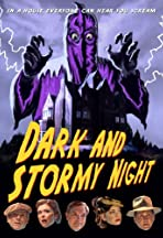 Dark and Stormy Night