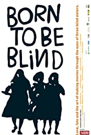 Born to Be Blind Poster