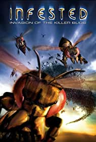 Infested (2002) Poster - Movie Forum, Cast, Reviews