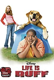 Life Is Ruff (2005) Poster - Movie Forum, Cast, Reviews