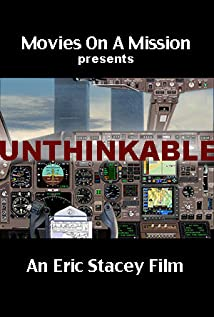 Unthinkable: An Airline Captain's Story (2014)